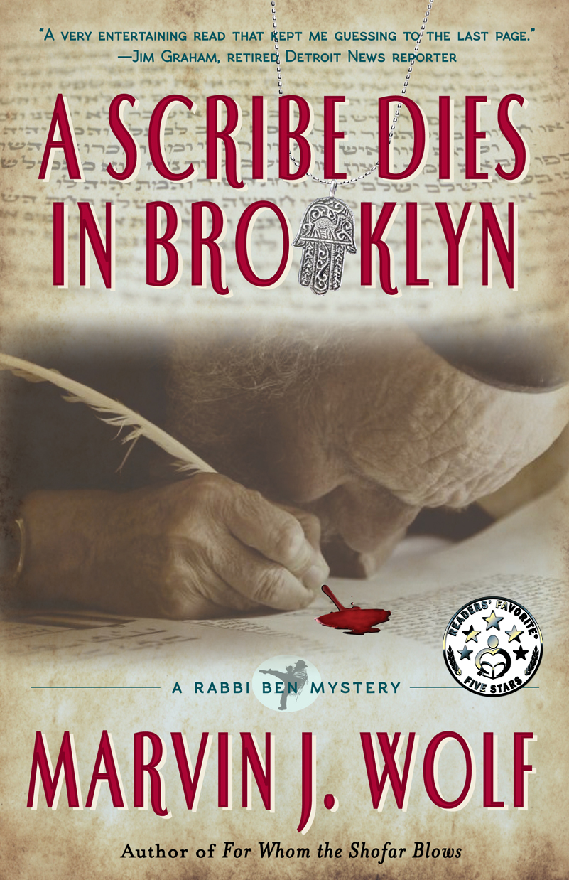 'A Scribe Dies in Brooklyn,' A Rabbi Ben Mystery by Marvin J. Wolf.